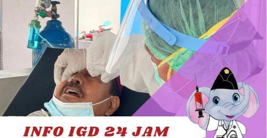 INFO IGD 24 JAM (Dokter Jaga) ALUR PENERIMAAN PASIEN SELAMA MASA PANDEMI COVID-19, PASIEN UMUM MAUPUN WBP WAJIB SWAB TES