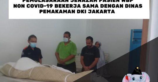 Pemulasaraan Jenazah Pasien WBP Non Covid-19 Bekerja Sama dengan Dinas Pemakaman DKI Jakarta